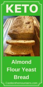 Keto Almond Yeast Bread