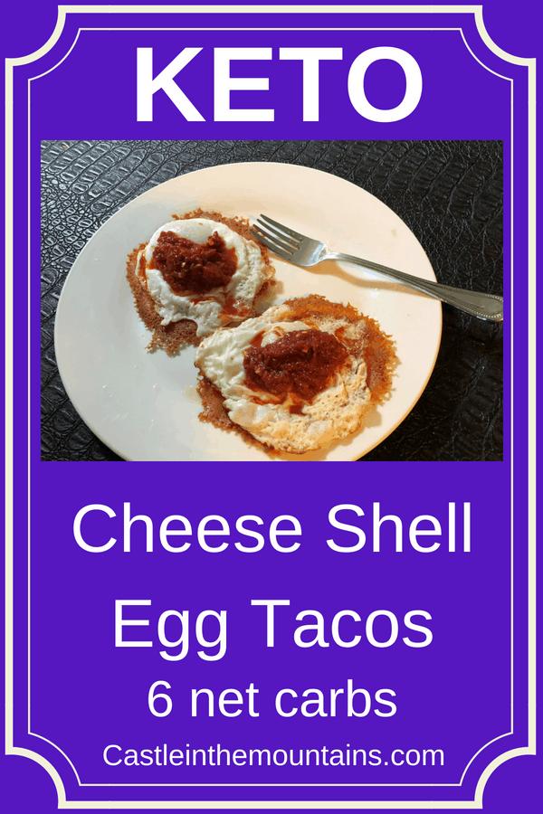 Keto Cheese Shell Egg Tacos
