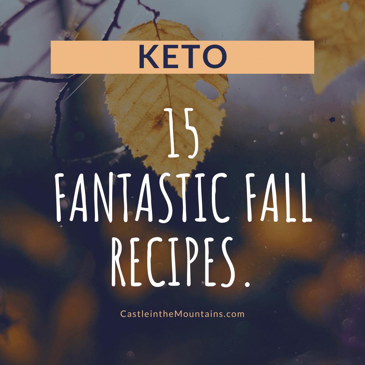 15 Fantastic Fall Recipes Keto Low Carb Gluten Free