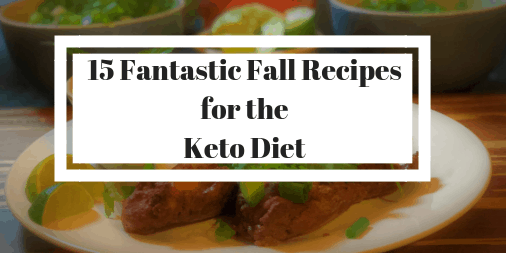 15 fall recipes for the keto diet