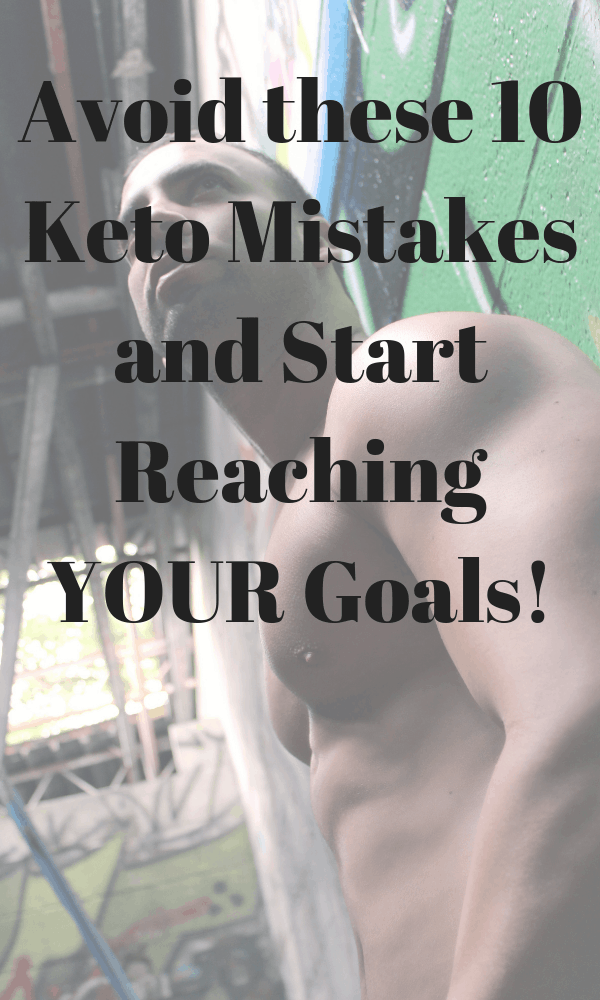 10 Mistakes to Avoid on the Keto Diet
