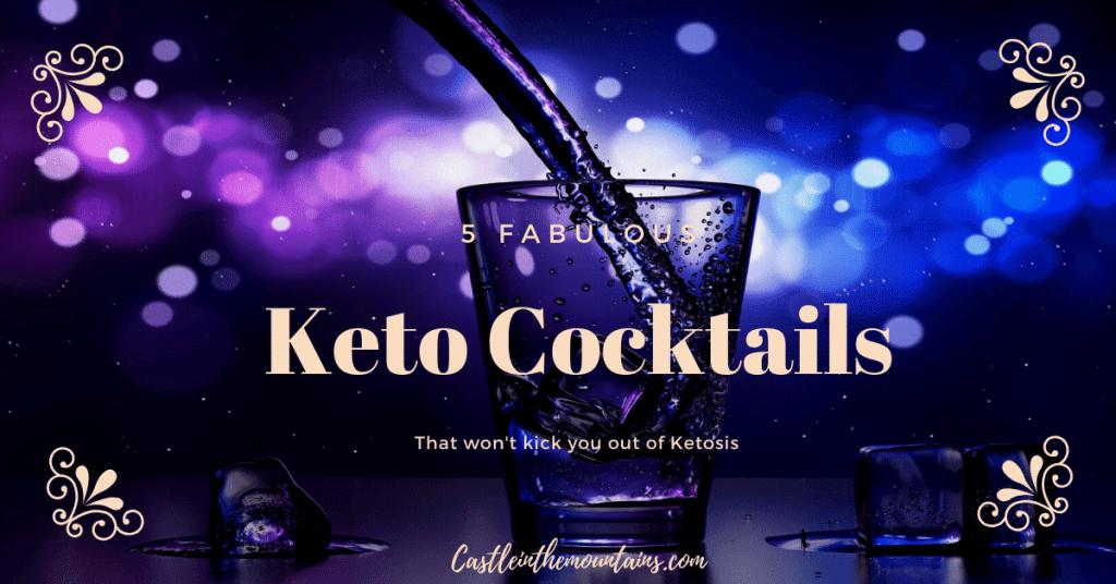 5 Keto Cocktails