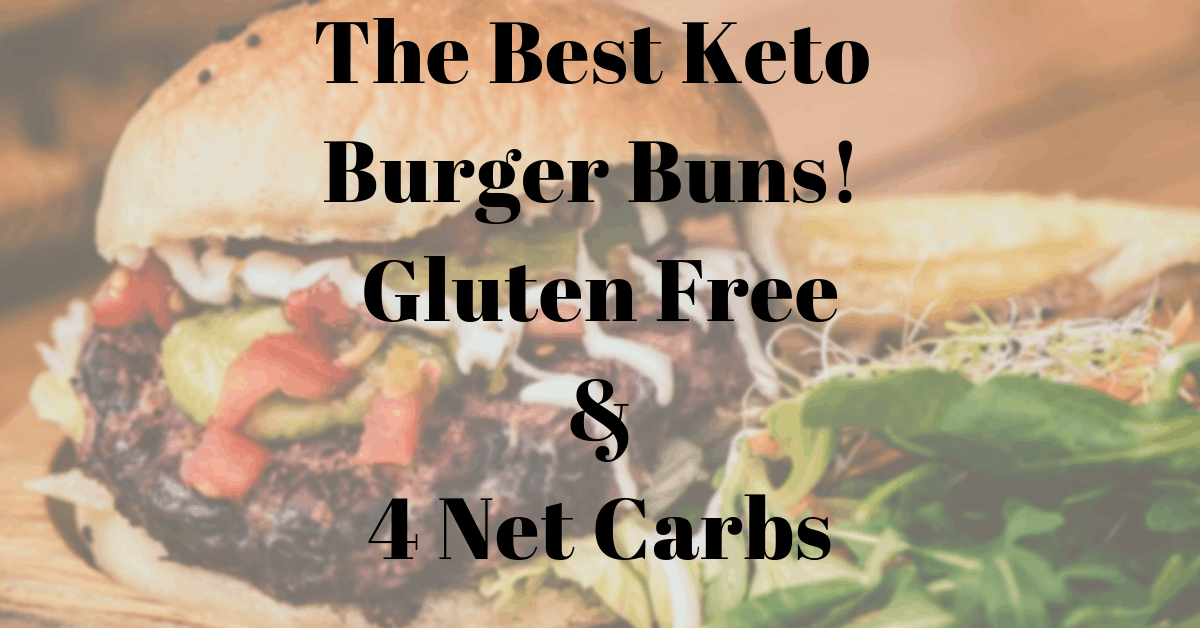 The Best Keto Burger Buns Ever Low Carb And Gluten Free
