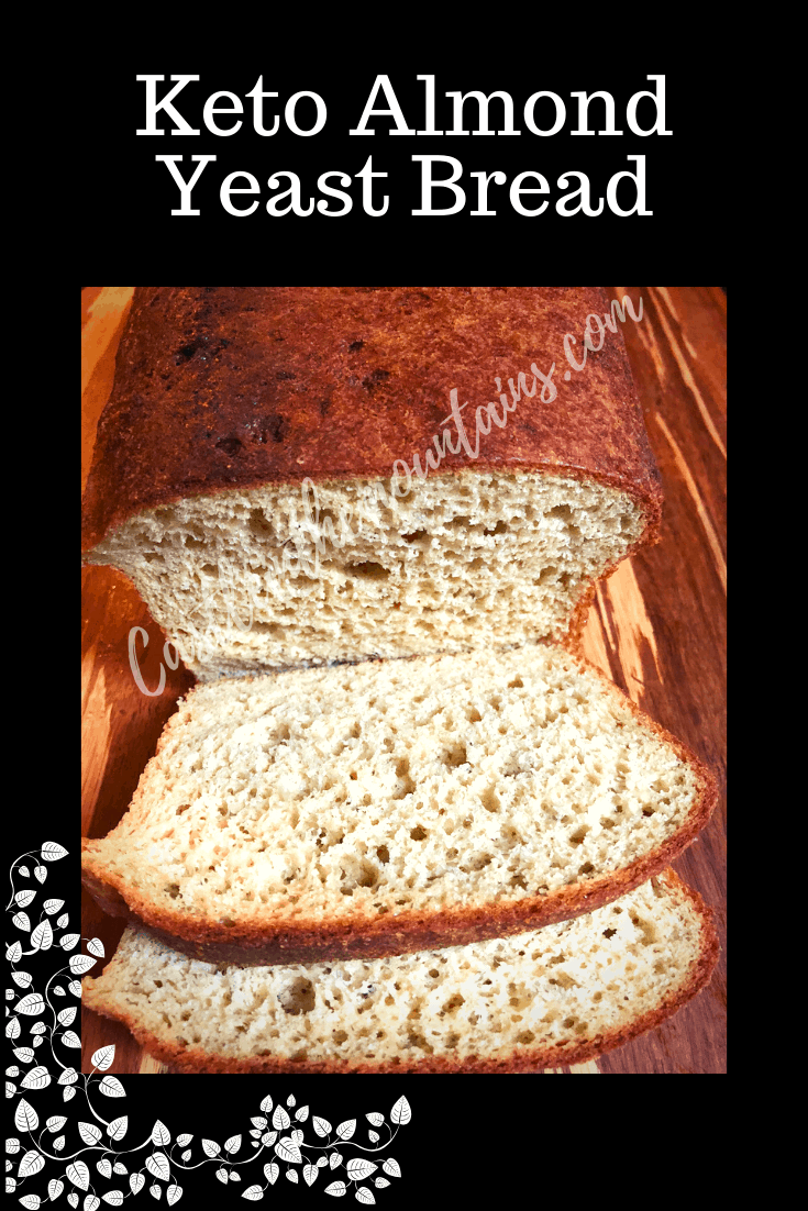 Keto Almond Yeast Bread- How to make amazing low carb bread