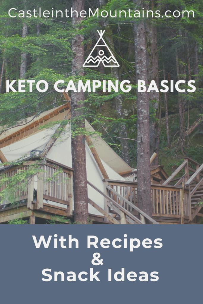 Safe Vacations 2020 - Keto Camping Basics