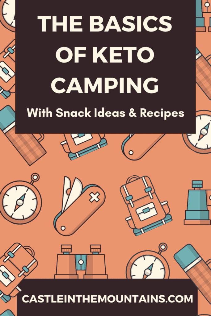 Keto Camping basics