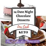 14 Keto Chocolate Desserts - How to make date night treats!