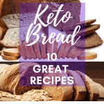 Ten Low Carb Bread Recipes