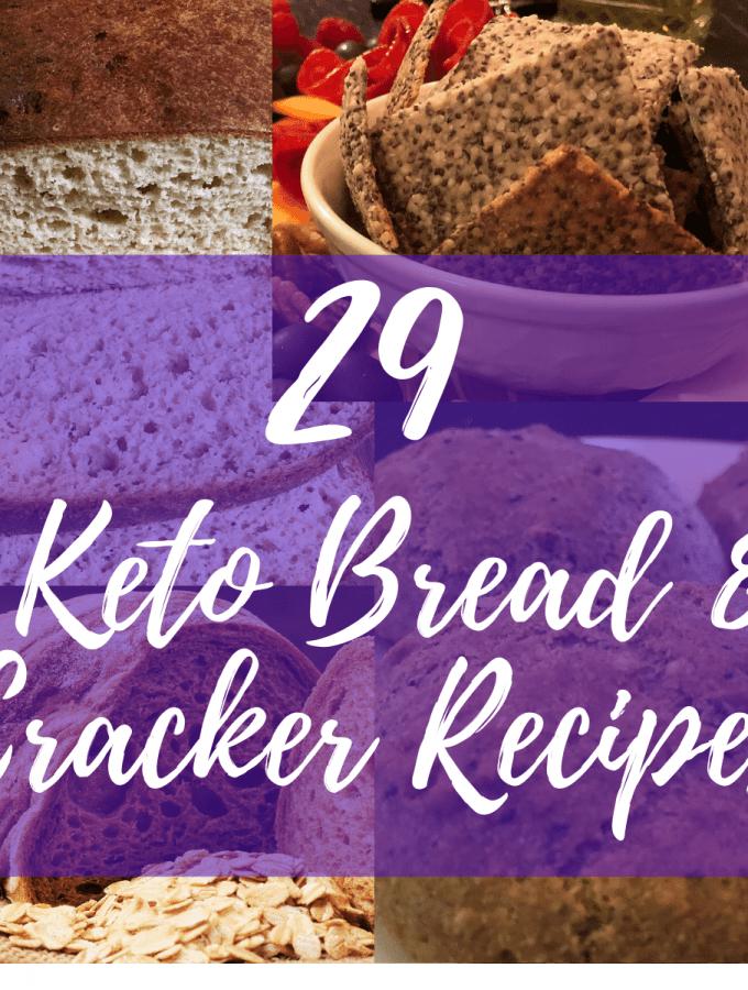 29 Keto Bread & Crackers Recipes