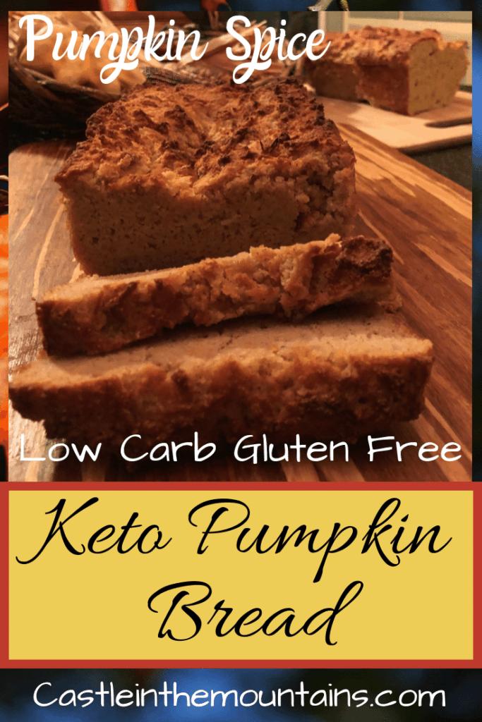 Keto Pumpkin Bread low carb holiday recipe
