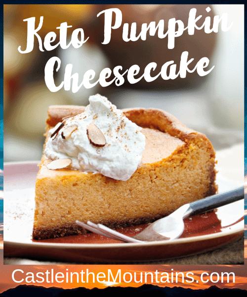 Delicious Keto Pumpkin Cheesecake