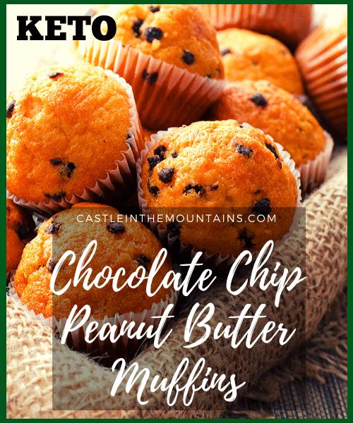 Chocolate Chip Peanut Butter Muffins Keto recipe