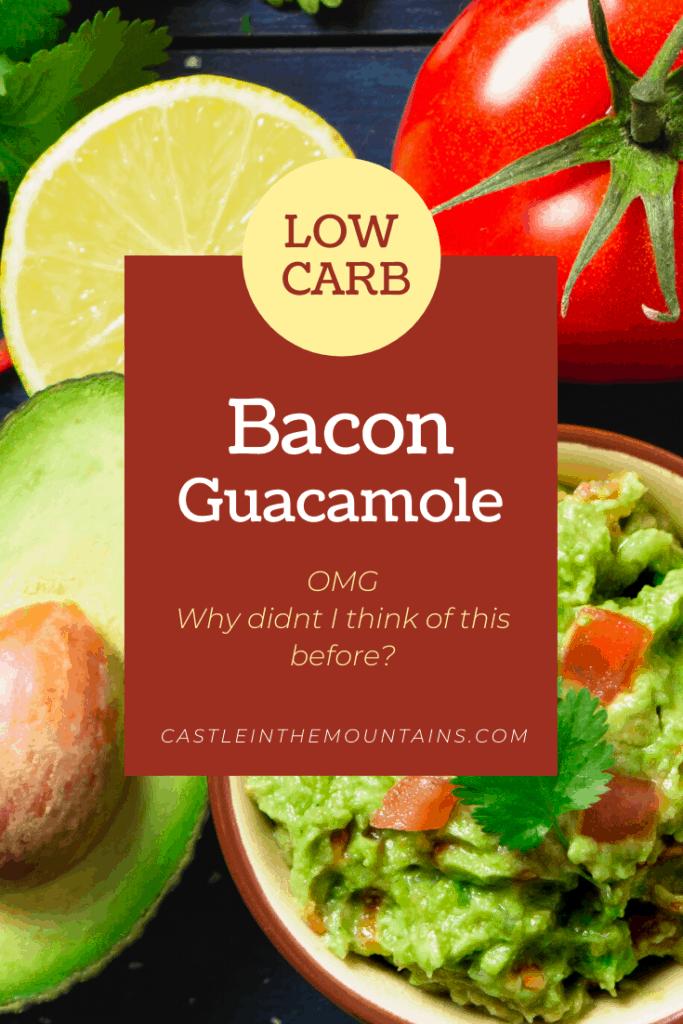 Bacon Guacamole ( Keto)