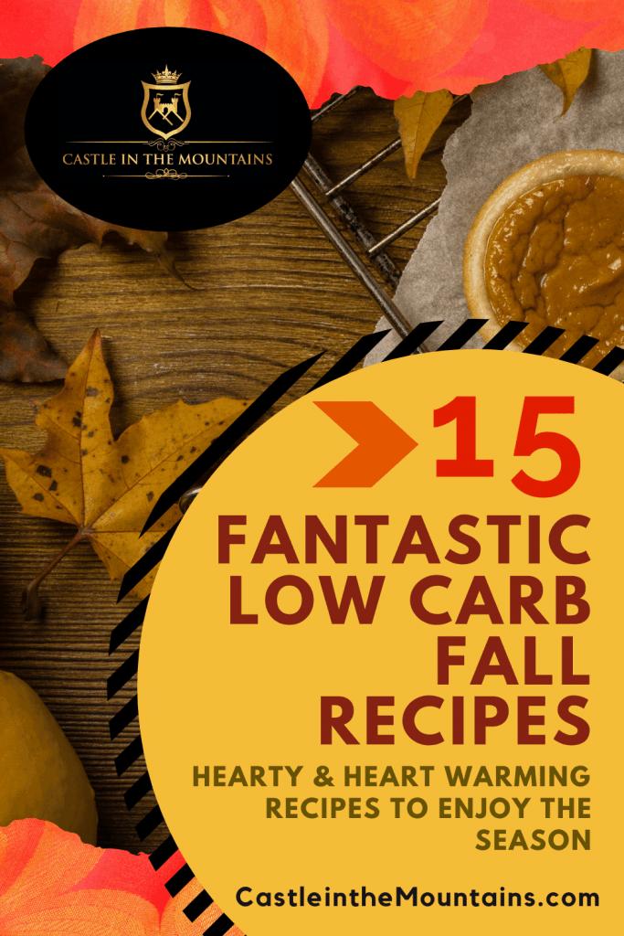 15 Fantastic Low Carb Fall Recipes Celebrate Autumn