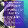 9 Grocery Items that Make Keto Easier