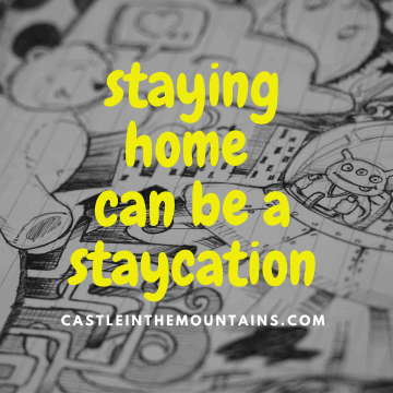 How Staying Home Can be staycation safe vacation