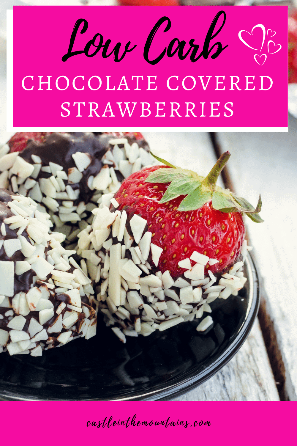 Chocolate Covered Strawberries - Make this romantic dessert in minutes!