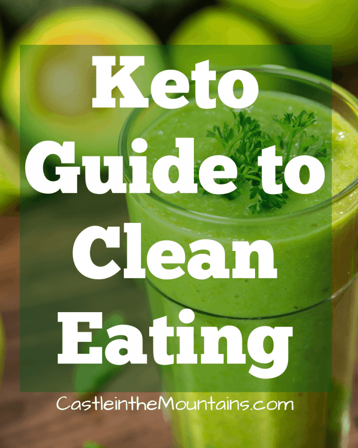 Keto Guide to Clean Eating & How to avoid a Toxic Diet