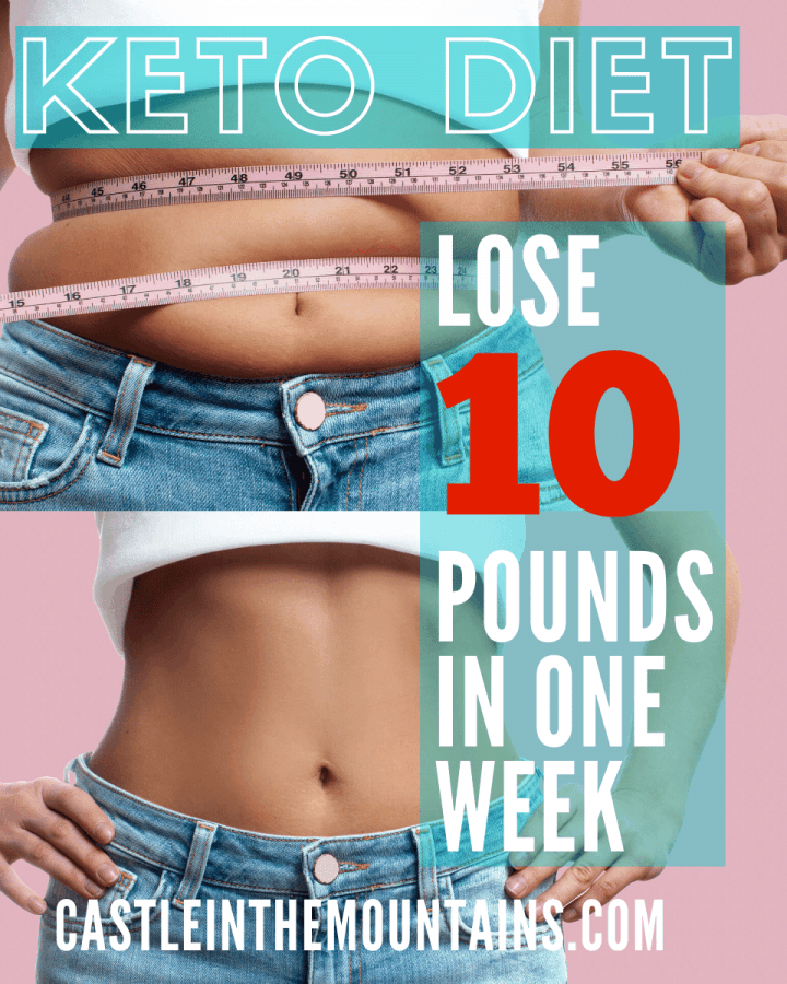 Keto How to lose 10 lbs in a week