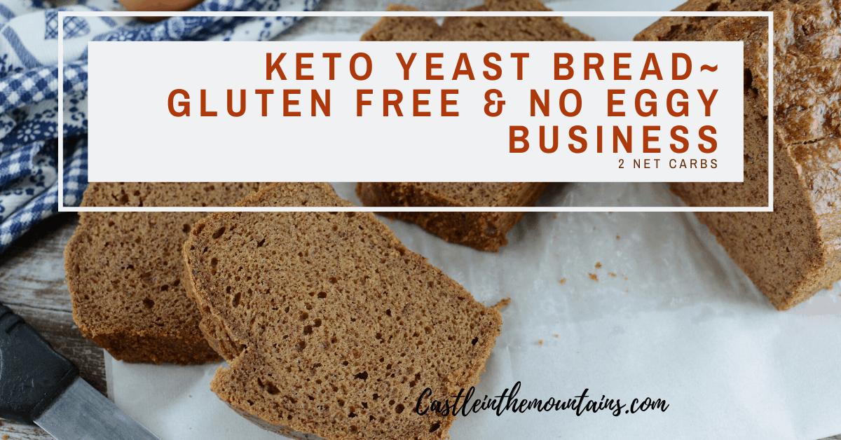 Incredible Keto Yeast Bread Gluten Free 2 Net Carbs