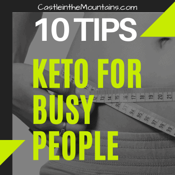 Keto for Busy People 10 tips to make it easy
