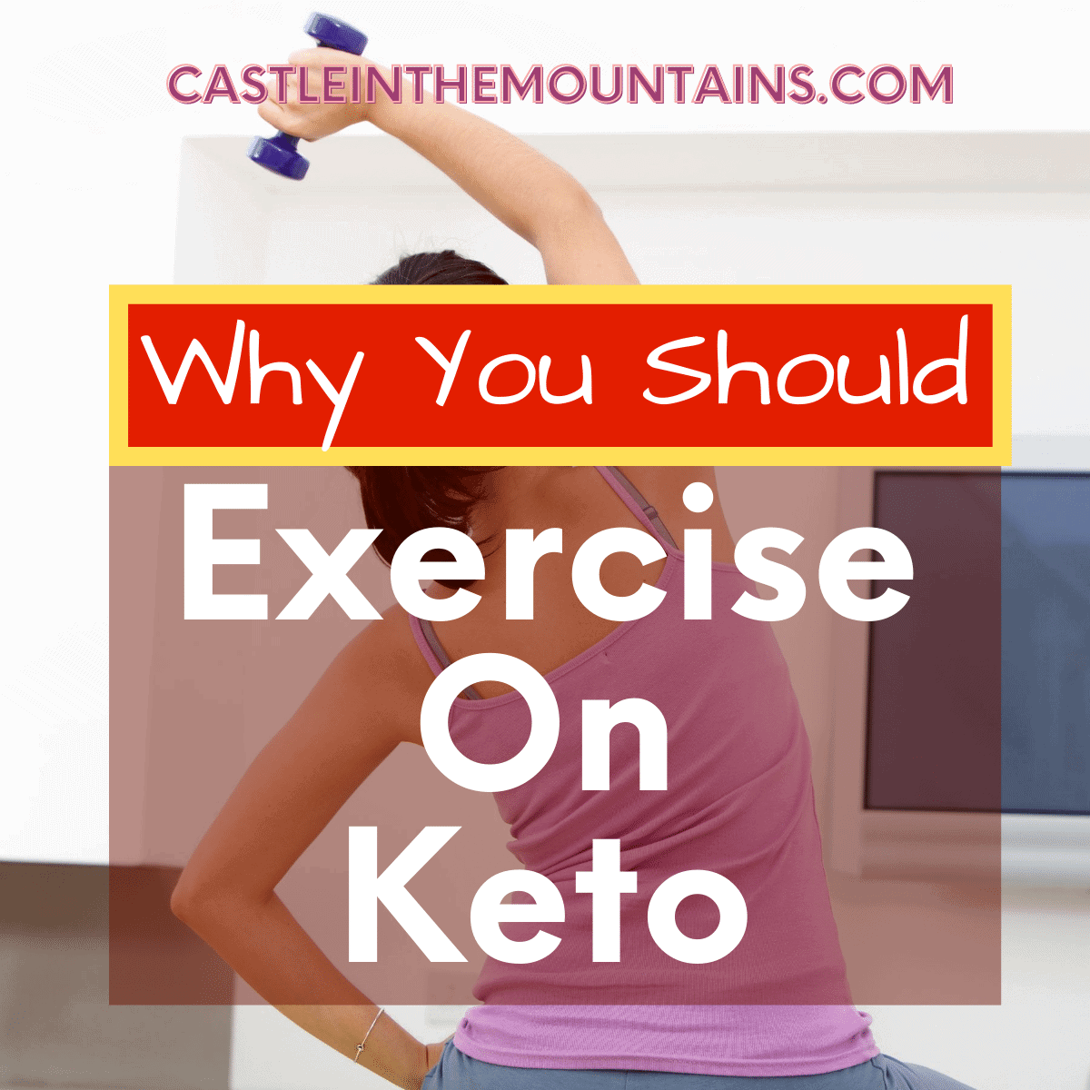 Why you should Exercise on Keto & how to do it
