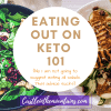 Dining Out On the Keto Diet is Easy (and Fun)