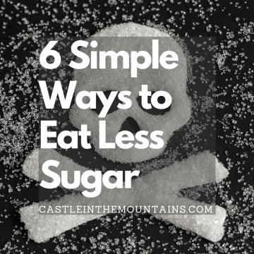 6 Simple Ways to Eat less Sugar