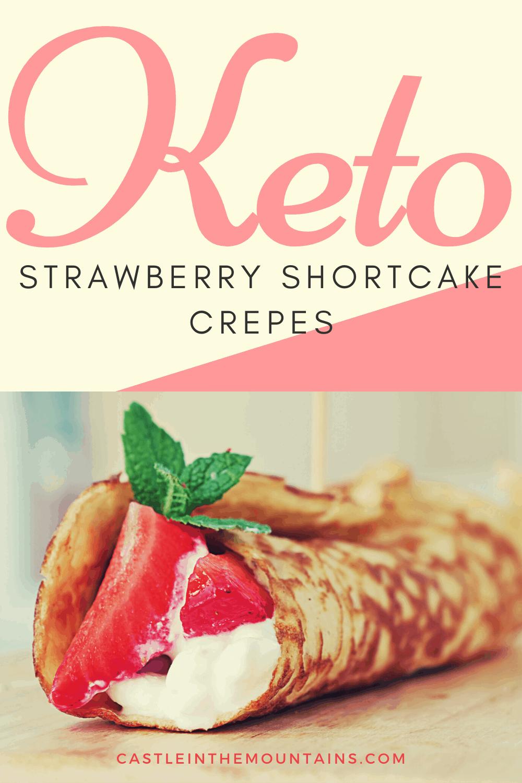 Keto Strawberry Shortcake Crepes
