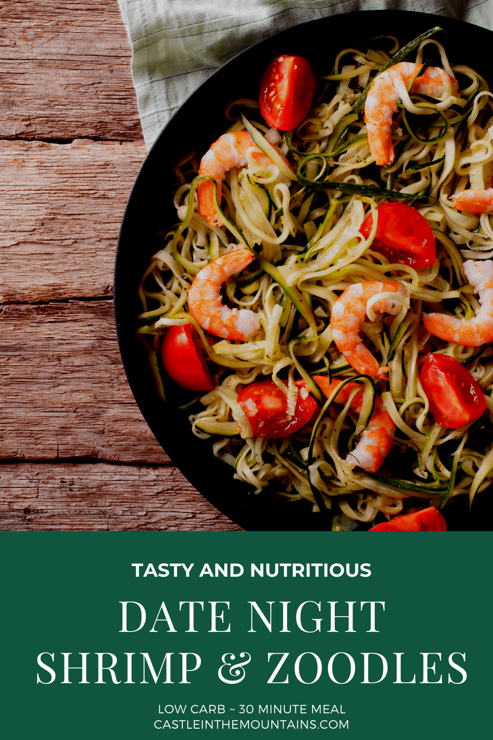 Date Night Savory Shrimp and Zoodles