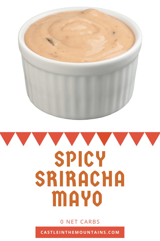 Spicy Sriracha Mayonnaise