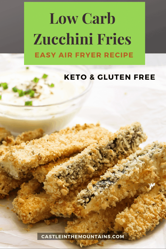 Easy Low Carb Zucchini Fries recipe for air fryer Keto & Gluten Free