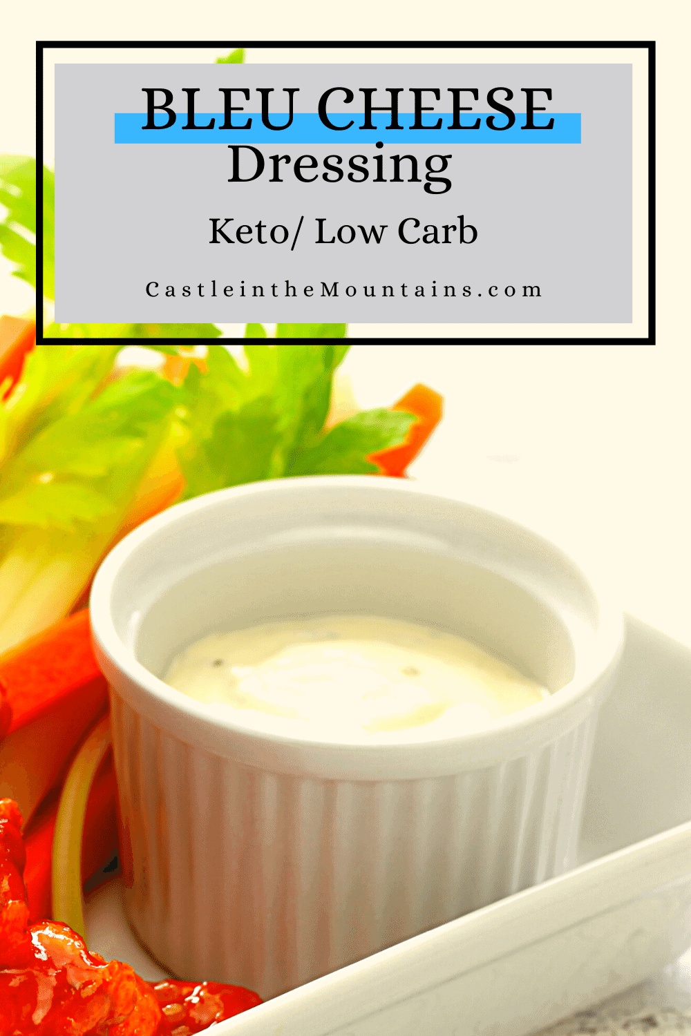 Low Carb Bleu Cheese Dressing Recipe