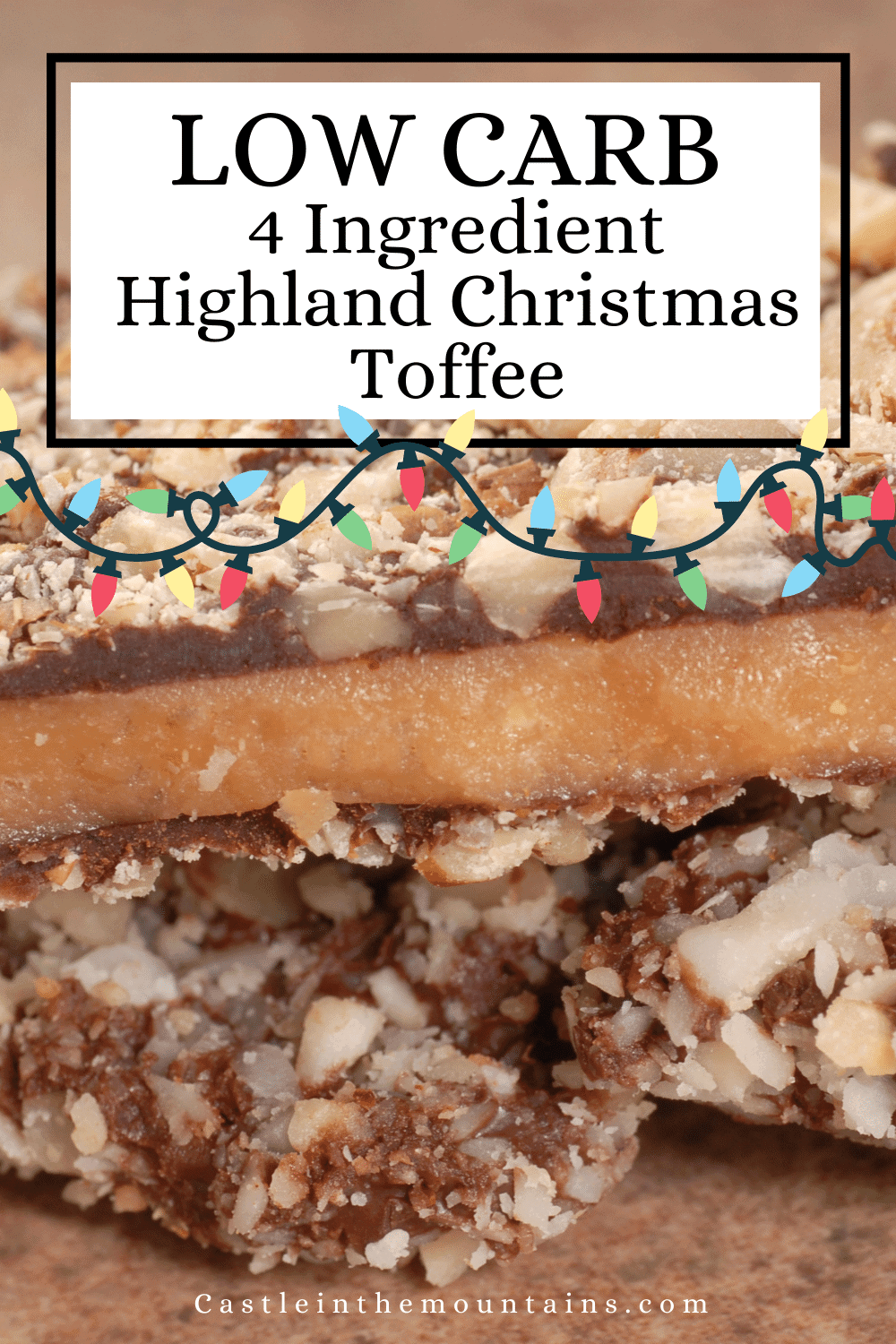 Highland Toffee - How to make Ketofied Christmas Candy.