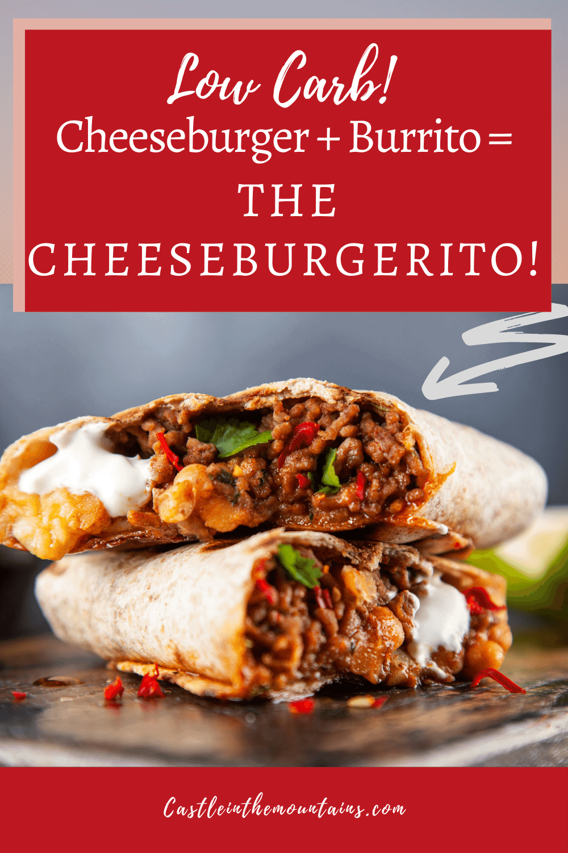 Low Carb Cheeseburgerito Recipe - Easy Mexican/American taste fusion.