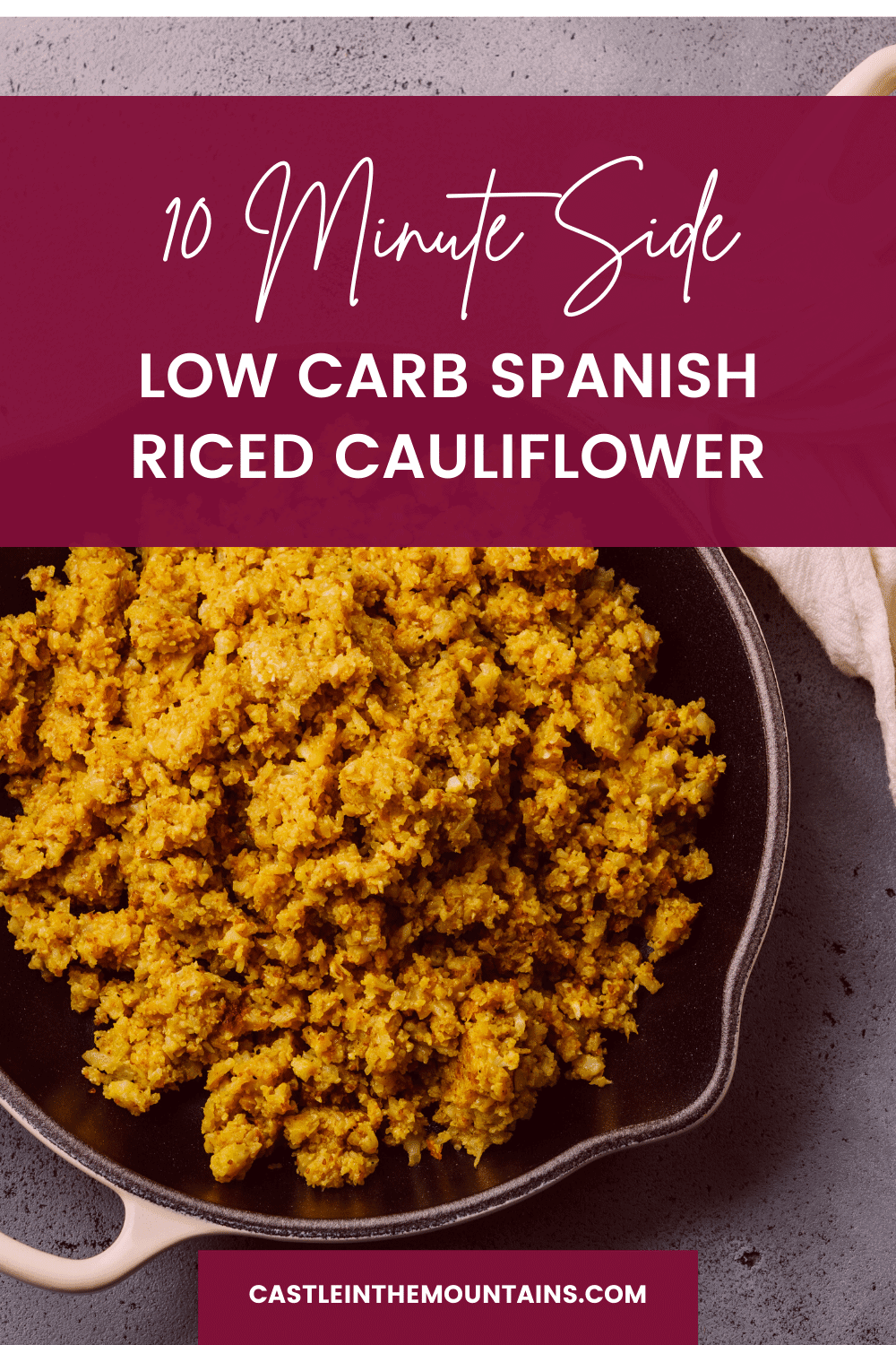 Spanish Riced Cauliflower - Easy 10 Minute Mexican Side Dish