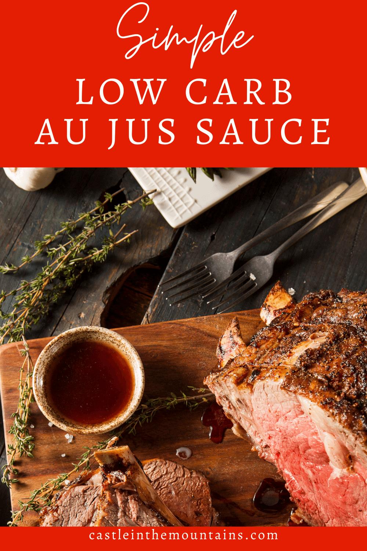 Au Jus - How to make Perfect Keto Au Jus Sauce