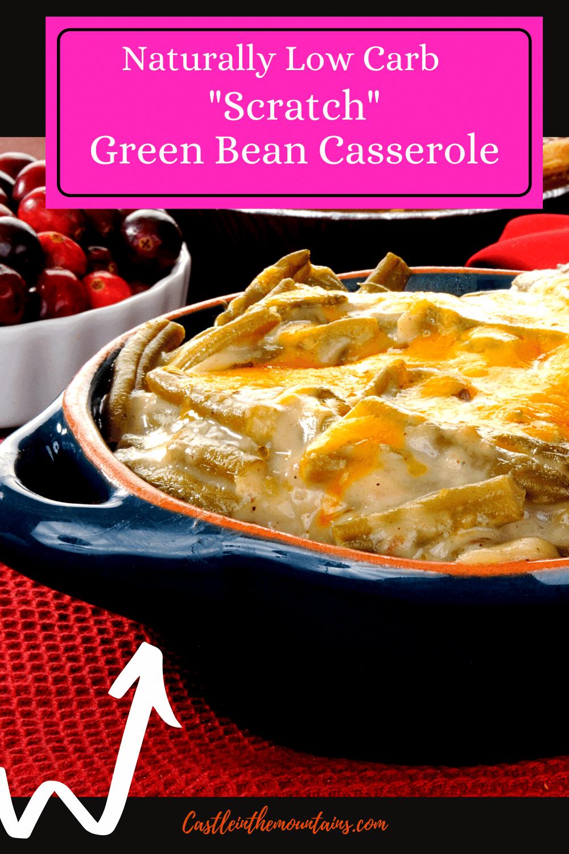 Ultimate Green Bean Casserole - Make it from scratch.