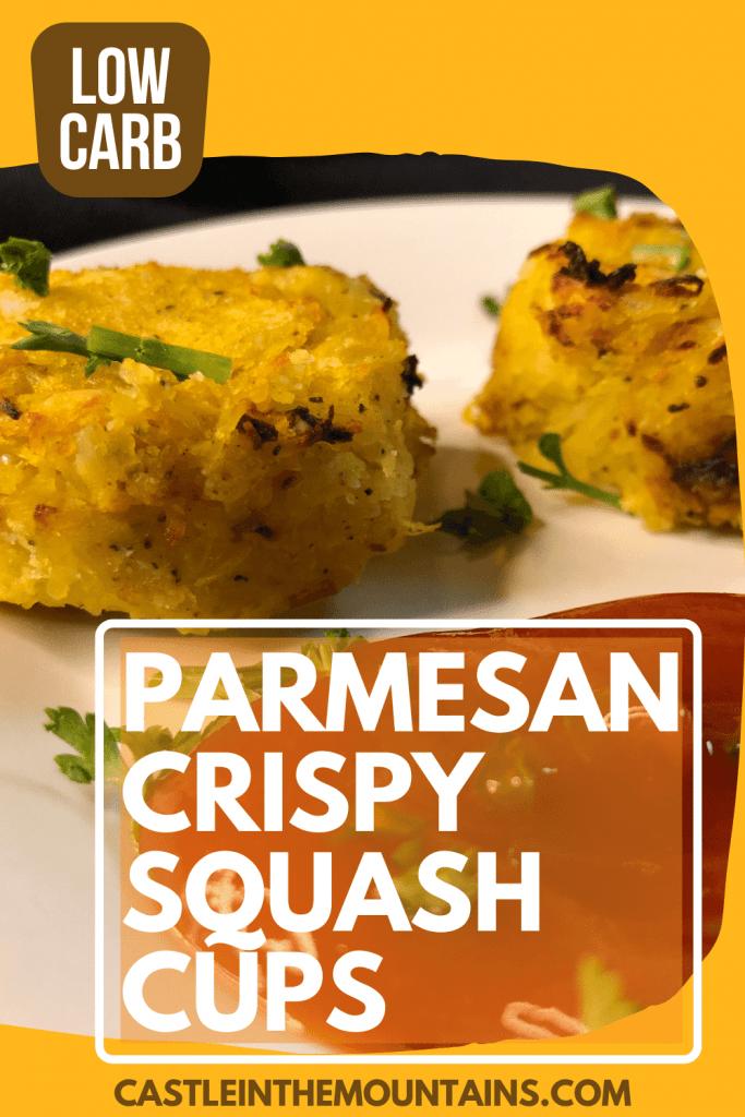 Low Carb Parmesan Crispy Squash Cups recipe like keto birds nests