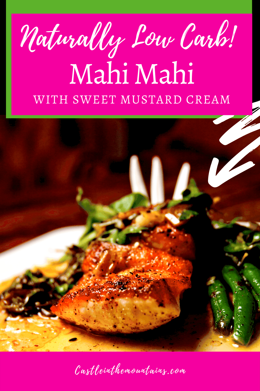 Mahi Mahi with Sweet Mustard Cream - How to make it in 15 minutes!