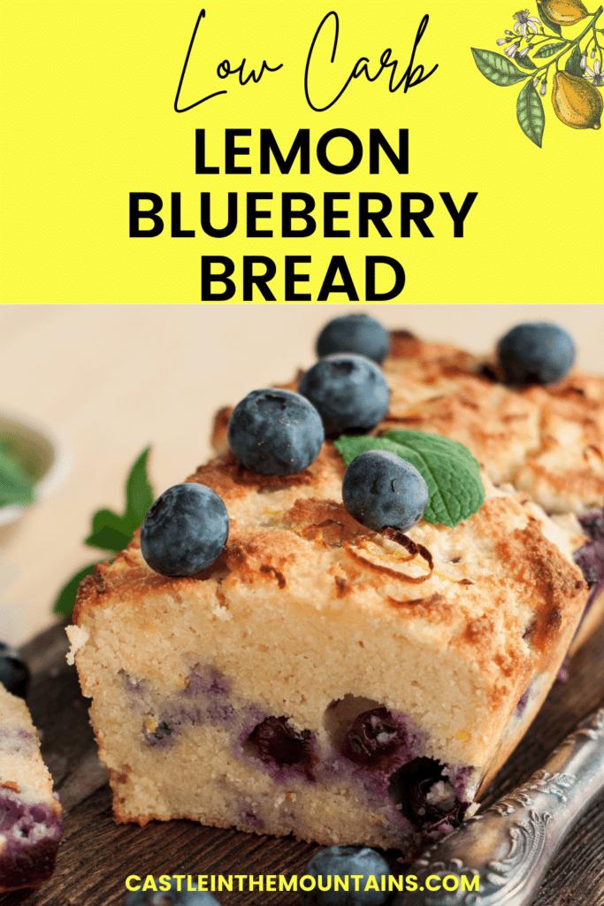 Low Carb Lemon Blueberry Bread Pins