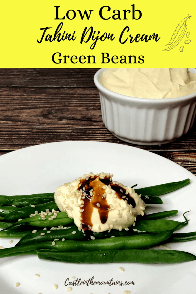 Low Carb Tahini Dijon Cream Green Beans Pins (5)