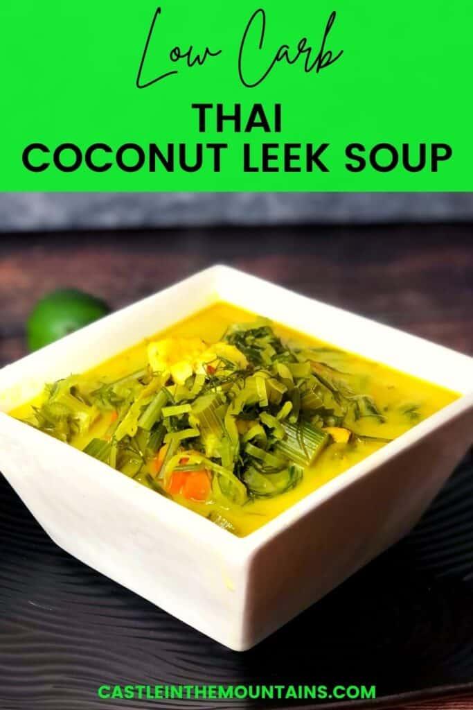 Low Carb Coconut Leek Soup Pins (2)
