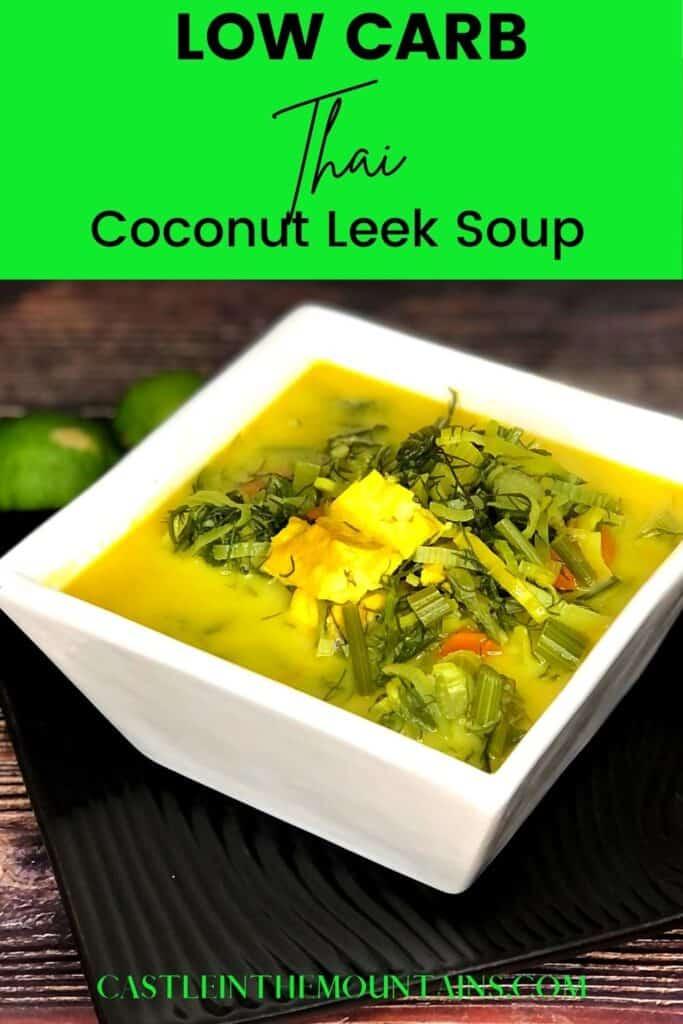 Low Carb Coconut Leek Soup Pins (3)