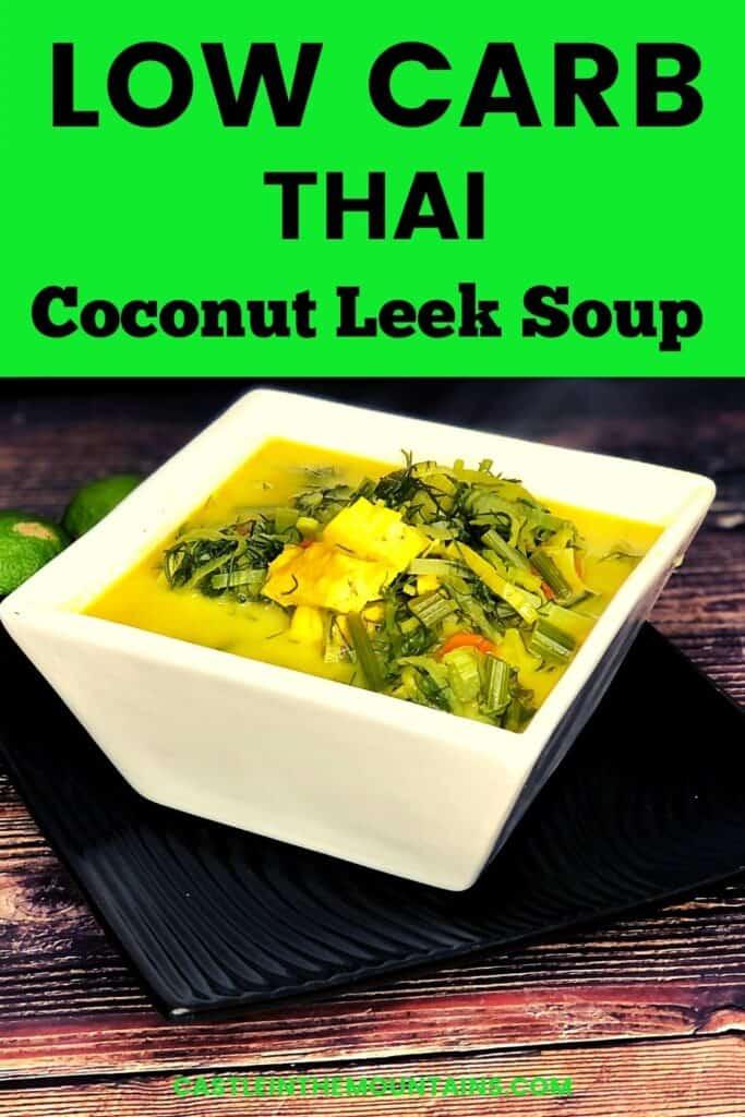 Low Carb Coconut Leek Soup Pins (5)