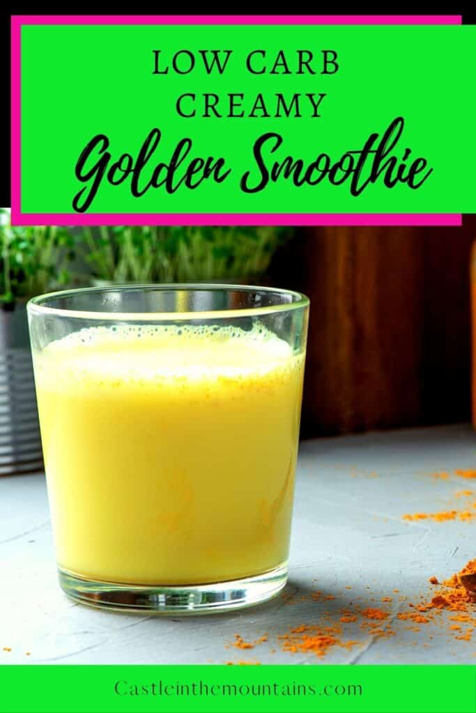 Low Carb Golden Smoothie Pins (1)