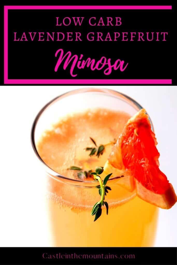 Low Carb Lavender Grapefruit Mimosa (1)