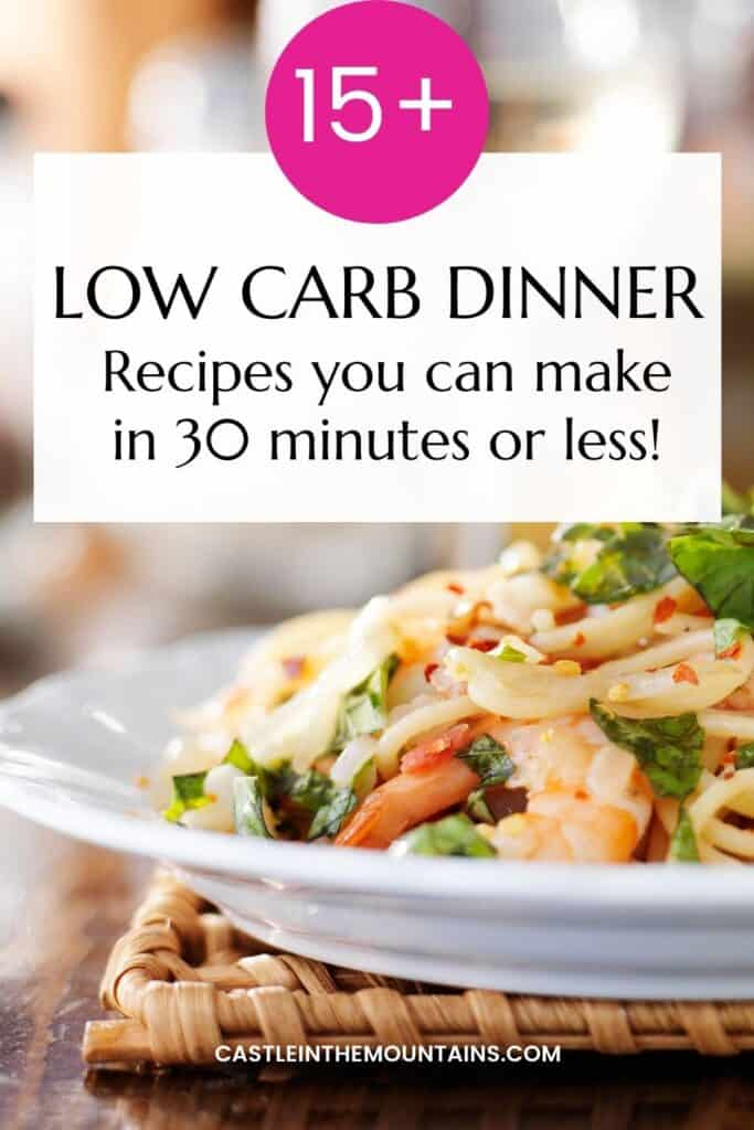 30 Minute Low Carb Dinner Pins (1)