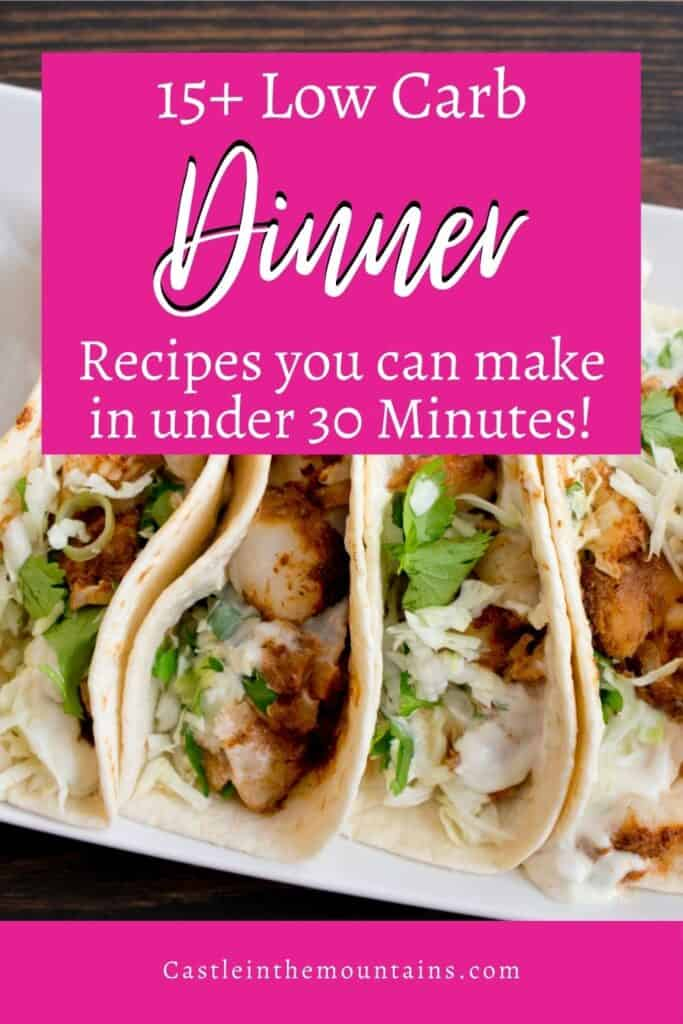 30 Minute Low Carb Dinner Pins (3)