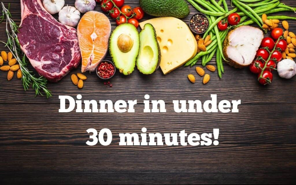 30 minute low carb dinners post